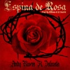 Andy Rivera - Espina De Rosa (feat. Dalmata) Album Cover