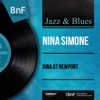 Nina At Newport (Live, Mono Version), Nina Simone