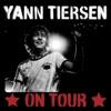 Yann Tiersen On Tour (live 2006), Yann Tiersen
