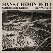 Chemin-Petit: Symphonische Kantate, der 98. Psalm