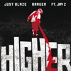 Higher (feat. JAY Z) - Single, Just Blaze and Baauer