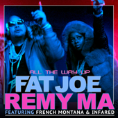 [Download] All the Way Up (feat. French Montana & Infared) MP3