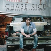 chase rice-everybody we know does