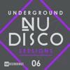 Underground Nu-Disco Sessions, Vol. 6