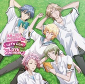 Let's Go!! Love Summer♪ (From TV Anime