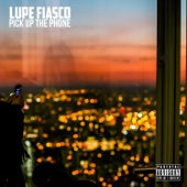 Pick Up the Phone - Lupe Fiasco Cover Art