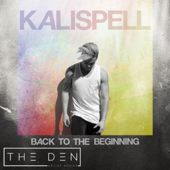 Back to the Beginning - Kalispell