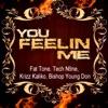 You Feelin' Me (feat. Bishop Young Don) - Single, Fat Tone, Tech N9ne & Krizz Calico
