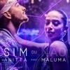 Sim ou não (feat. Maluma) - Single, Anitta