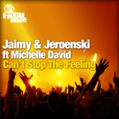 Jaimy & Jeroenski - Can't Stop the Feeling (Instrumental Mix) [feat. Michelle David] artwork