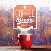 Coffee Break (Acoustic) - Various Artists