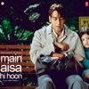 Main Aisa Hi Hoon Original Motion Picture Soundtrack