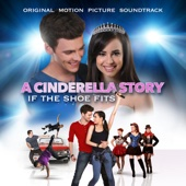 A Cinderella Story: If the Shoe Fits (Original Motion Picture Soundtrack) - Various Artists Cover Art