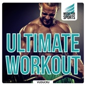 Music for Sports: Ultimate Workout (Fitness, Boot Camp, Cycling, Running)