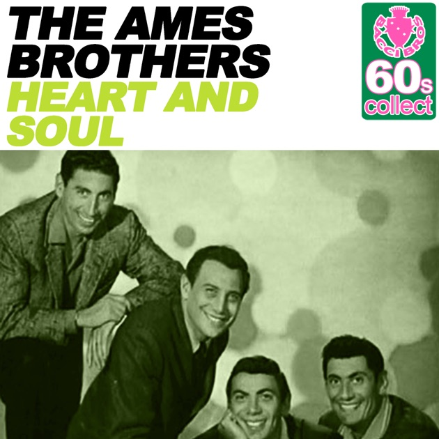 Ames Digital Indicators : Heart and soul remastered single by the ames brothers