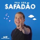 [Download] Pra Ser Safadão MP3