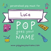Find Your Way Luca - Pop Goes Your Name