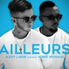 Ailleurs (feat. Serge Beynaud) - Single, Alexy Large