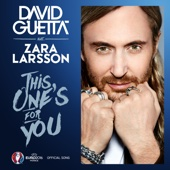 David Guetta - This One's for You (feat. Zara Larsson) [Official Song UEFA EURO 2016™]  arte
