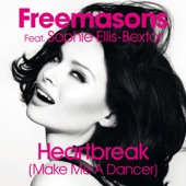Heartbreak (Make Me a Dancer) [feat. Sophie Ellis-Bextor] [Remixes] - Single