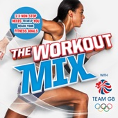The Workout Mix With Team GB - Various Artists