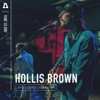 Hollis Brown on Audiotree Live - EP
