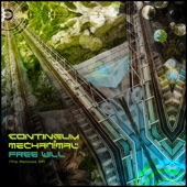 Free Will Remixes - EP - Contineum & Mechanimal