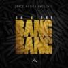 Bang Bang (feat. Dr. Dre) - Single, Grace Nation