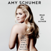 The Girl with the Lower Back Tattoo (Unabridged) - Amy Schumer