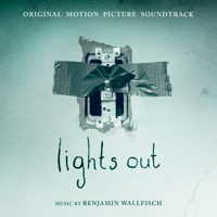 Lights Out (Original Motion Picture Soundtrack)