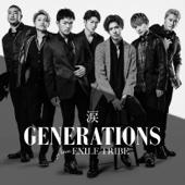 涙 - GENERATIONS from EXILE TRIBE