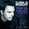 Global Dj Broadcast - Top 20 June 2016