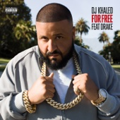 For Free (feat. Drake) - DJ Khaled Cover Art