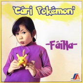Download Lagu MP3 Faiha - Cari Pokemon