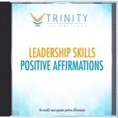 Leadership Skills Future Affirmations