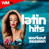 Latin Hits Workout Session (60 Minutes Non-Stop Mixed Compilation for Fitness & Workout 135 Bpm / 32 Count)