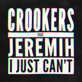 I Just Can't (feat. Jeremih) [Remixes, Vol. 1] - EP