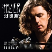 "Better Love (From ""The Legend of Tarzan"") - Hozier Cover Art"