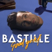 Bastille - Good Grief artwork