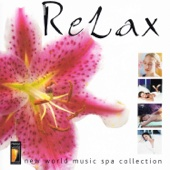 Relax - New World Music Spa Collection