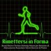 Rimettersi in Forma – Suoni Electro Techno Dubstep House per Sessione di Allenamento Rassodare Glutei Esercizi di Pilates