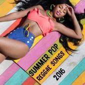 Summer Pop Reggae Songs 2016