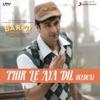 Phir Le Aaya Dil (Redux)