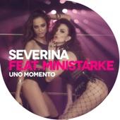 Severina - Uno Momento (feat. Ministarke) artwork