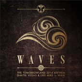 Waves (Tomorrowland 2014 Anthem) - Single