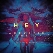 Hey (Acoustic Version) [feat. Afrojack] - Single