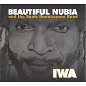 Iwa - Beautiful Nubia and the Roots Renaissance Band