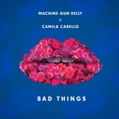 Download Machine Gun Kelly  - Bad Things