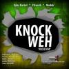 Knock Weh Riddim - EP, 2015
