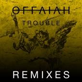 Trouble (Remixes, Pt. 2) - EP